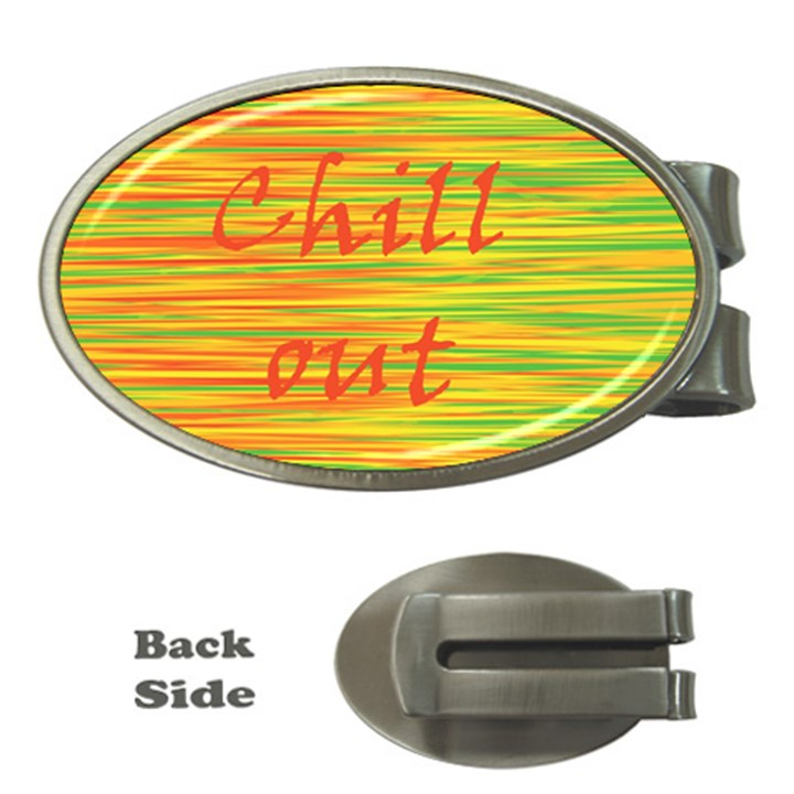 Chill out Money Clips (Oval)