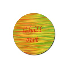 Chill Out Rubber Coaster (round)