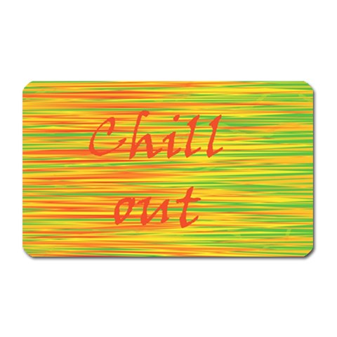 Chill out Magnet (Rectangular)