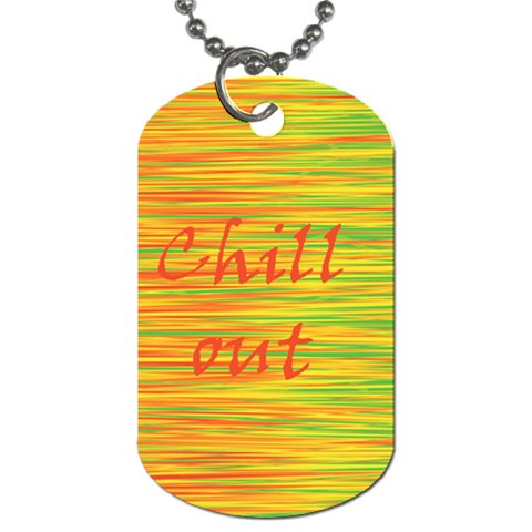Chill out Dog Tag (Two Sides)
