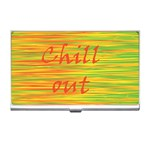 Chill out Business Card Holders Front