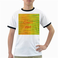 Chill Out Ringer T Shirts