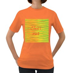 Chill Out Women s Dark T Shirt