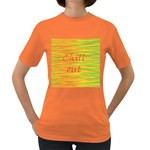 Chill out Women s Dark T-Shirt Front