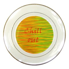 Chill out Porcelain Plates