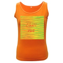 Chill out Women s Dark Tank Top