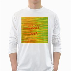 Chill Out White Long Sleeve T Shirts