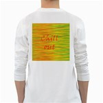Chill out White Long Sleeve T-Shirts Back