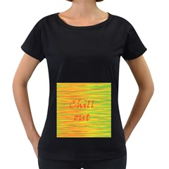 Chill Out Women s Loose Fit T Shirt (black)