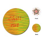 Chill out Playing Cards (Round)  Front