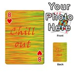 Chill out Playing Cards 54 Designs  Front - Heart8