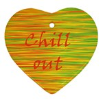 Chill out Heart Ornament (2 Sides) Back
