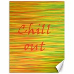 Chill out Canvas 18  x 24   24 x18 Canvas - 1