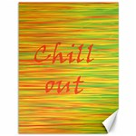 Chill out Canvas 36  x 48   48 x36 Canvas - 1