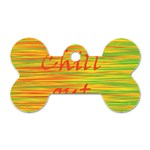 Chill out Dog Tag Bone (Two Sides) Back