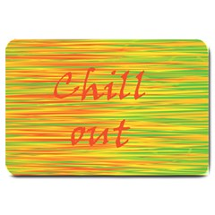 Chill Out Large Doormat