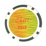 Chill out Poker Chip Card Guards Front