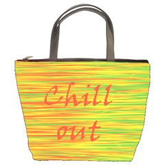 Chill Out Bucket Bags