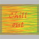Chill out Canvas 16  x 12  16  x 12  x 0.875  Stretched Canvas