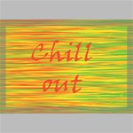 Chill out Canvas 18  x 12  18  x 12  x 0.875  Stretched Canvas