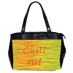 Chill out Office Handbags (2 Sides)  Front