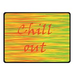 Chill out Fleece Blanket (Small) 50 x40 Blanket Front