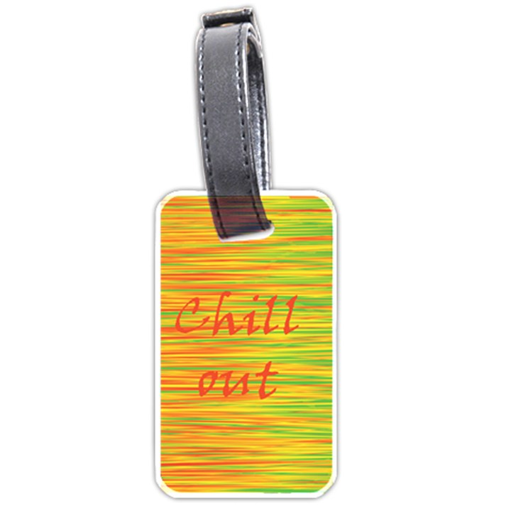Chill out Luggage Tags (One Side)