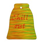 Chill out Ornament (Bell)  Front