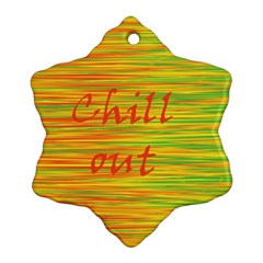 Chill Out Snowflake Ornament (2 Side)
