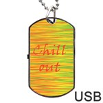 Chill out Dog Tag USB Flash (Two Sides)  Back