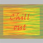 Chill out Deluxe Canvas 16  x 12   16  x 12  x 1.5  Stretched Canvas
