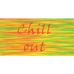 Chill Out You Are Invited 3d Greeting Card (8x4)
