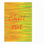 Chill out Large Garden Flag (Two Sides) Back
