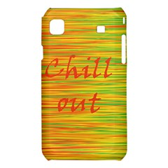 Chill out Samsung Galaxy S i9008 Hardshell Case