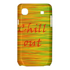 Chill out Samsung Galaxy SL i9003 Hardshell Case