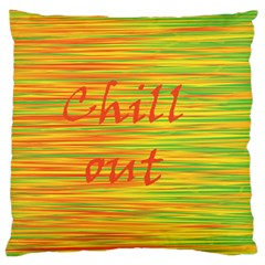 Chill out Large Cushion Case (One Side)