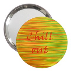 Chill Out 3  Handbag Mirrors