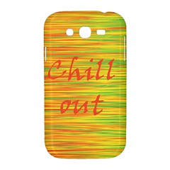 Chill out Samsung Galaxy Grand DUOS I9082 Hardshell Case