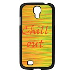 Chill out Samsung Galaxy S4 I9500/ I9505 Case (Black) Front