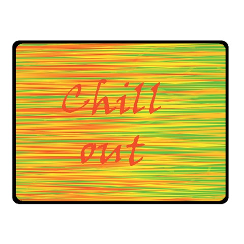 Chill out Double Sided Fleece Blanket (Small)