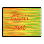 Chill out Double Sided Fleece Blanket (Small)  50 x40 Blanket Back