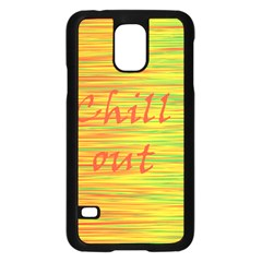 Chill out Samsung Galaxy S5 Case (Black)