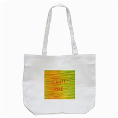 Chill out Tote Bag (White)