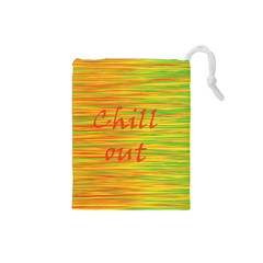 Chill out Drawstring Pouches (Small)