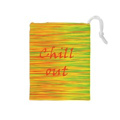 Chill out Drawstring Pouches (Medium)