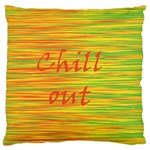 Chill out Large Flano Cushion Case (One Side) Front
