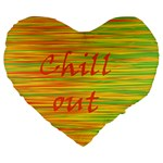 Chill out Large 19  Premium Flano Heart Shape Cushions Front