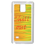 Chill out Samsung Galaxy Note 4 Case (White) Front