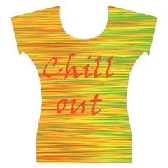 Chill out Women s Cap Sleeve Top