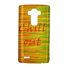 Chill Out Lg G4 Hardshell Case